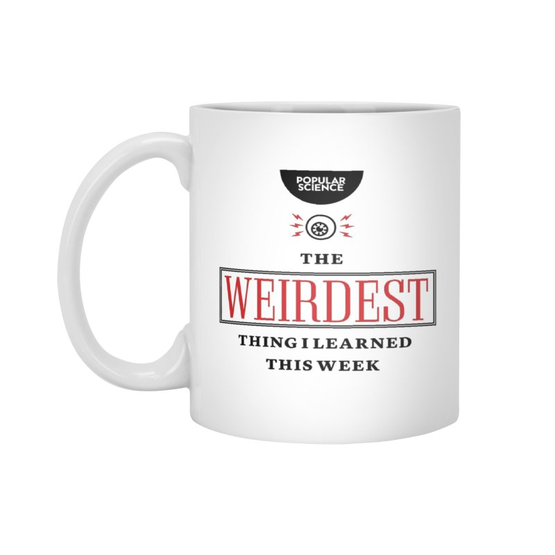 """The Weirdest Thing I Learned This Week"" Logo Mug Accessories Mug by Popular Science Shop"