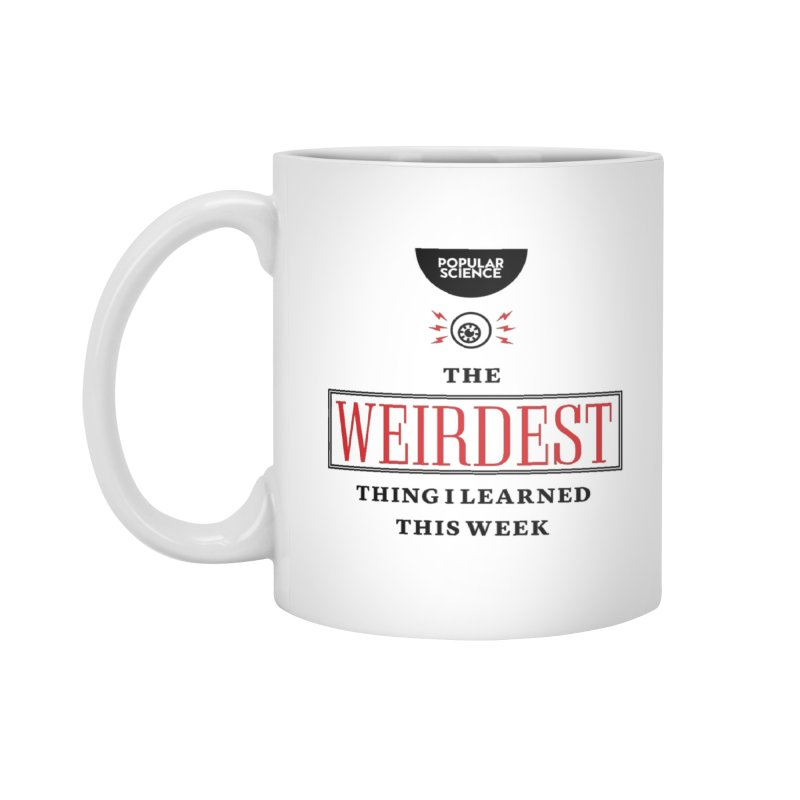 """The Weirdest Thing I Learned This Week"" Logo Mug in Standard Mug White by Popular Science Shop"