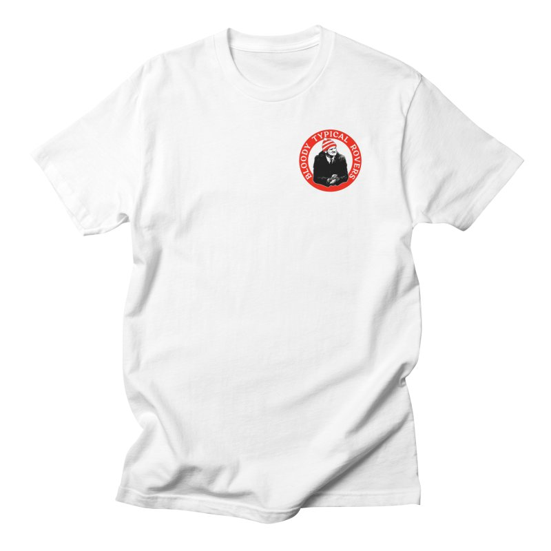 Bloody Typical Rovers Men's T-Shirt by popular STAND fanzine shop