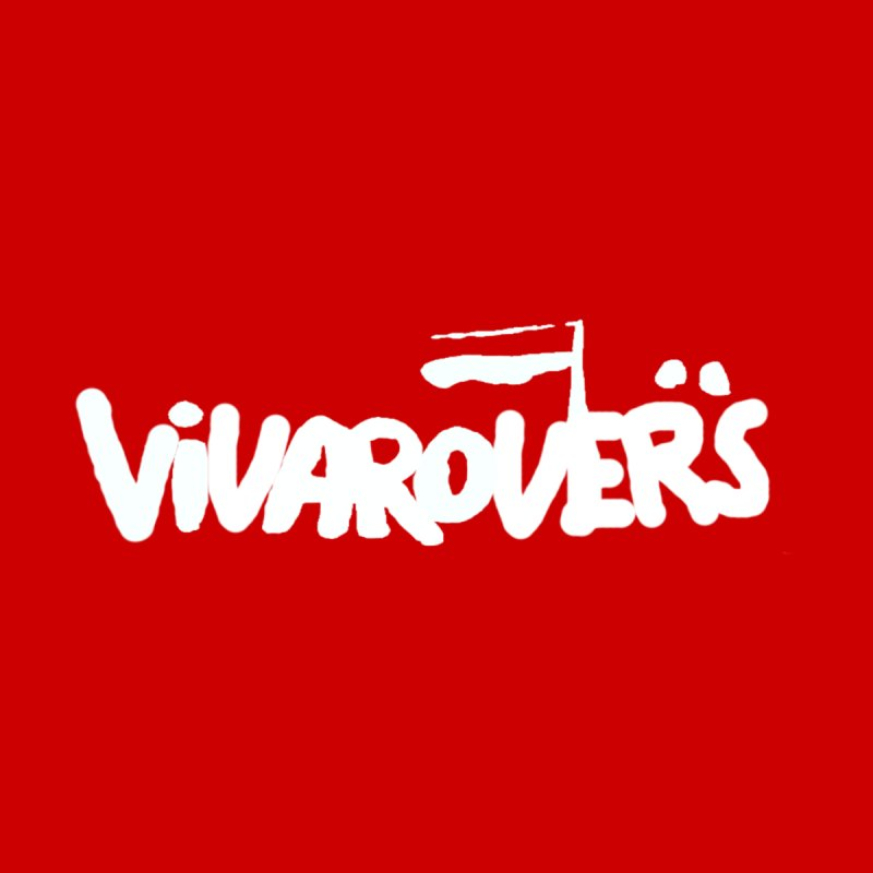Viva Rovers Solidarity (white on red) Men's T-Shirt by popular STAND fanzine shop