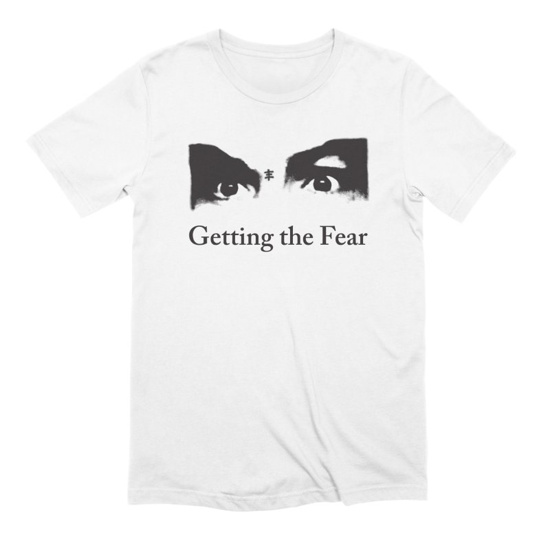 Getting The Fear in Men's Extra Soft T-Shirt White by Genesis P-Orridge