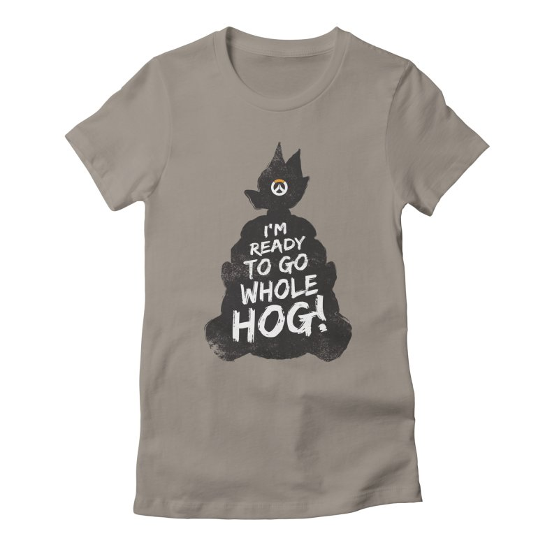 I'm ready to go whole hog! Women's Fitted T-Shirt by Positivitees