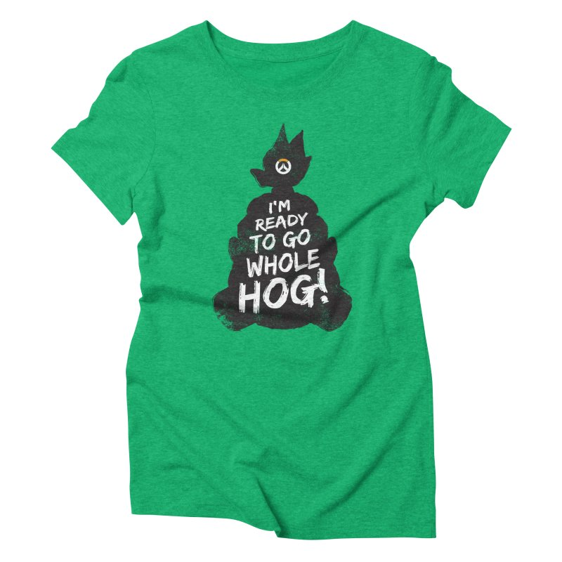 I'm ready to go whole hog! Women's Triblend T-Shirt by Positivitees