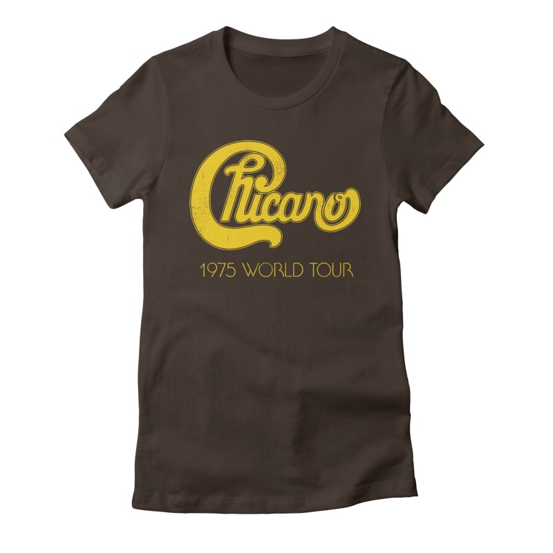 Chicano: World Tour 1975 Women's Fitted T-Shirt by Postlopez