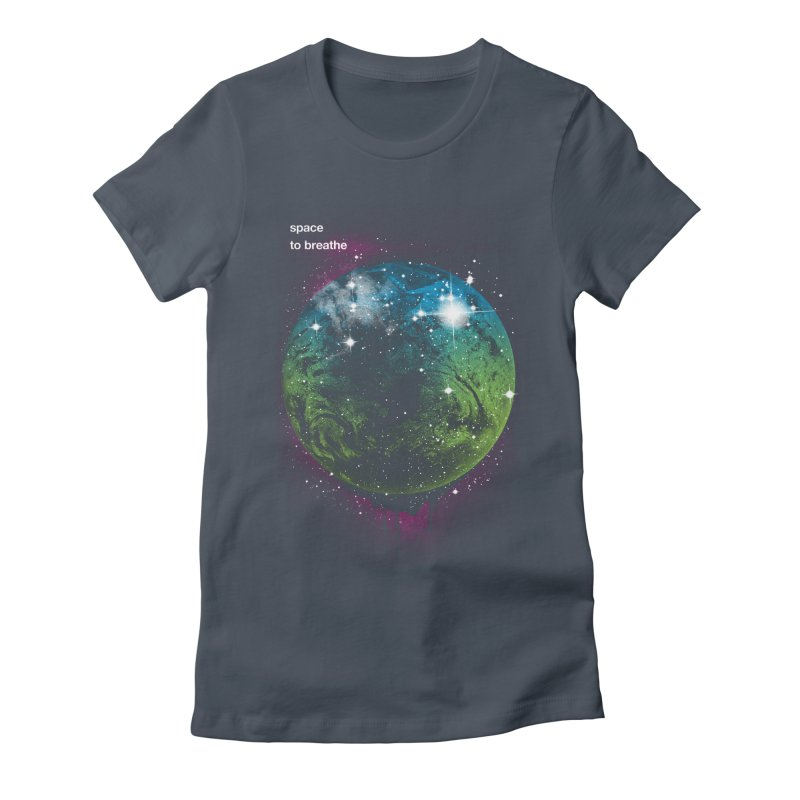 Space to Breathe Women's Fitted T-Shirt by Postlopez