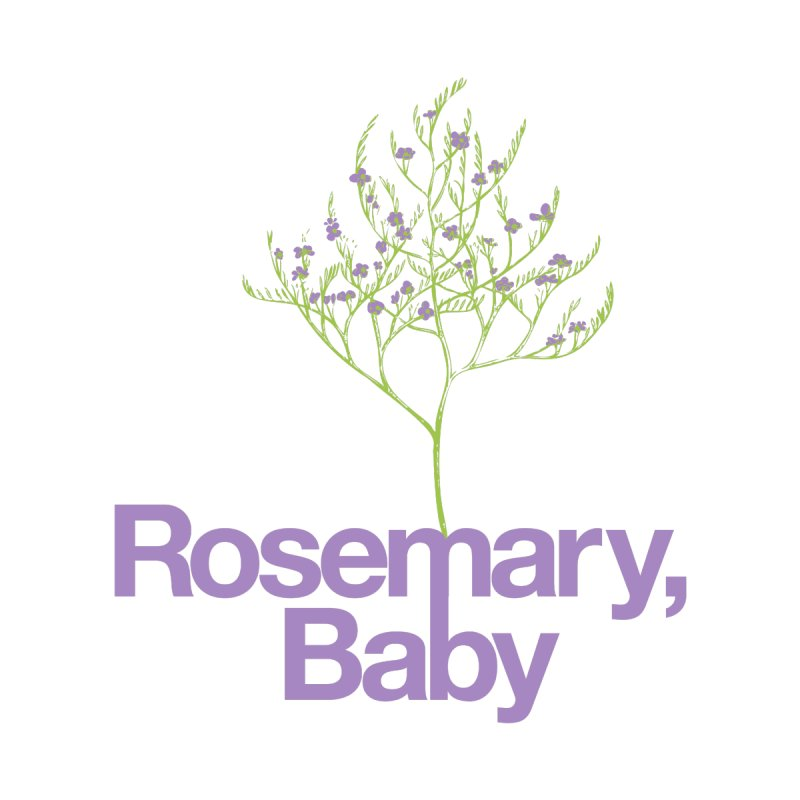 Rosemary, Baby None  by Postlopez