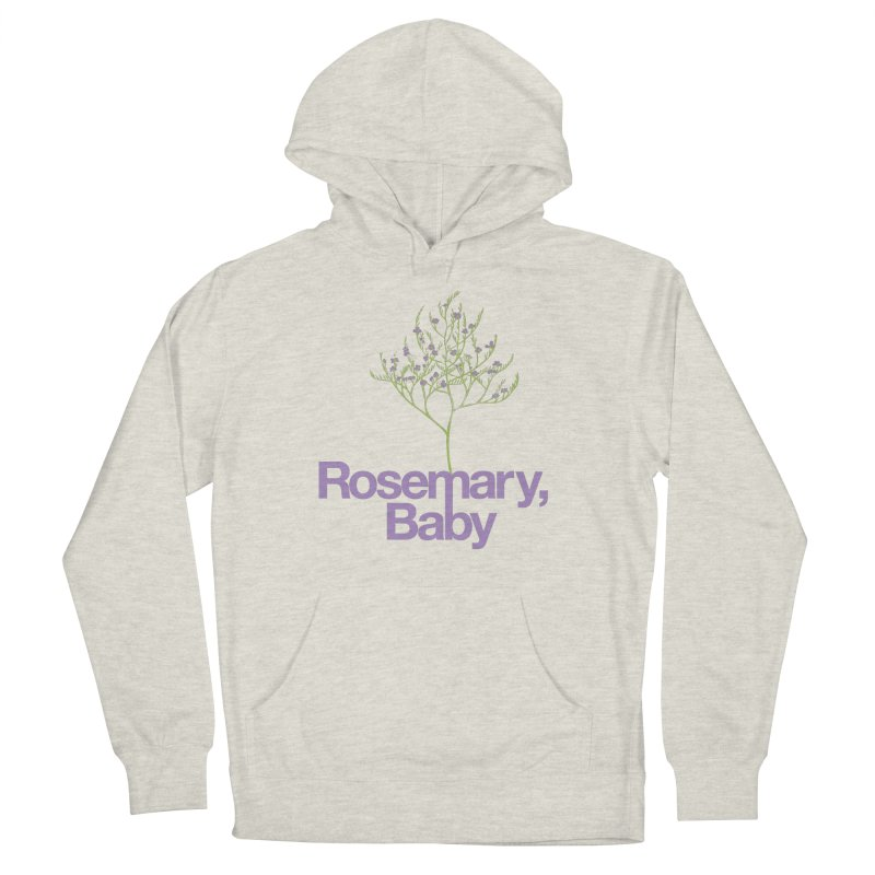 Rosemary, Baby Women's Pullover Hoody by Postlopez