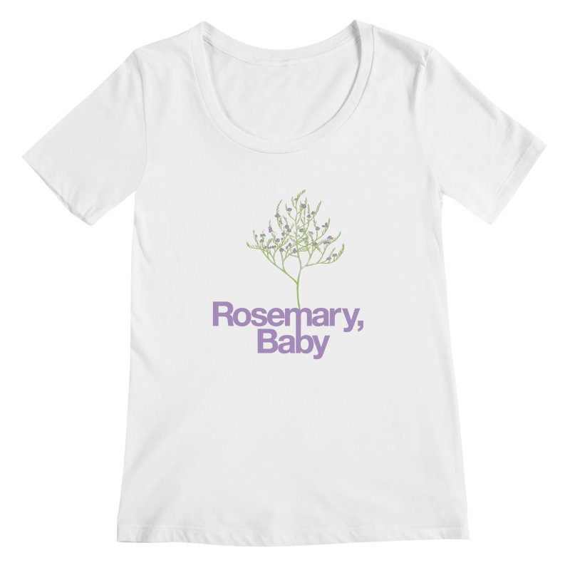 Rosemary, Baby Women's Scoopneck by Postlopez