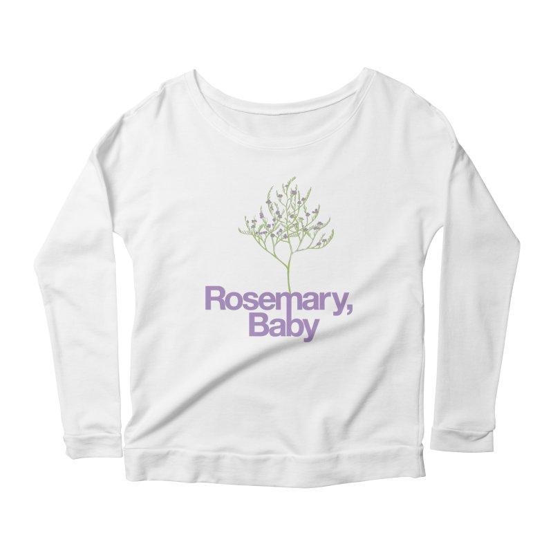 Rosemary, Baby Women's Longsleeve Scoopneck  by Postlopez