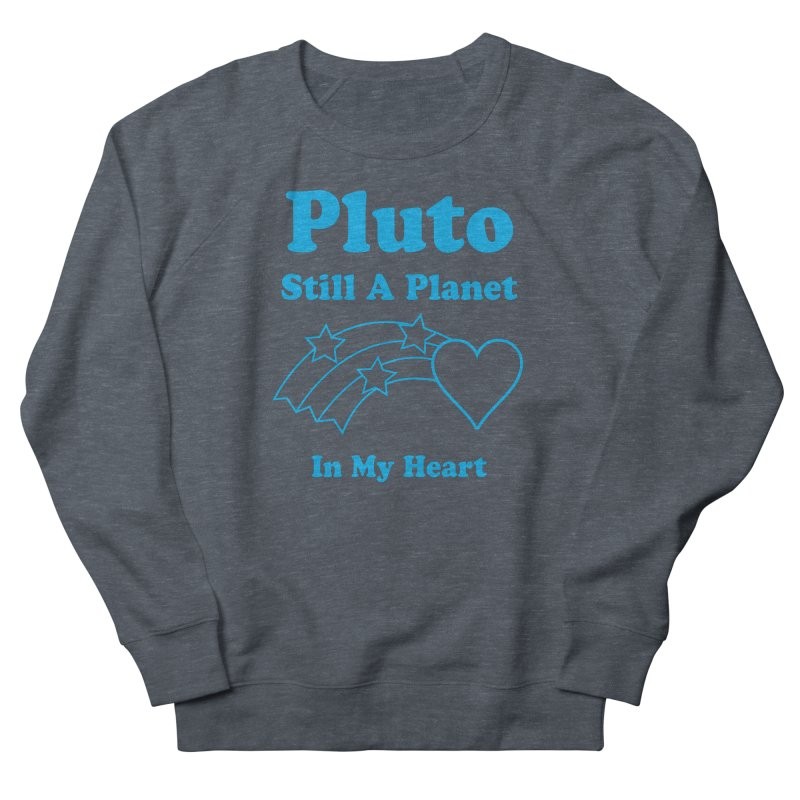 Pluto: Still A Planet in my Heart   by Postlopez
