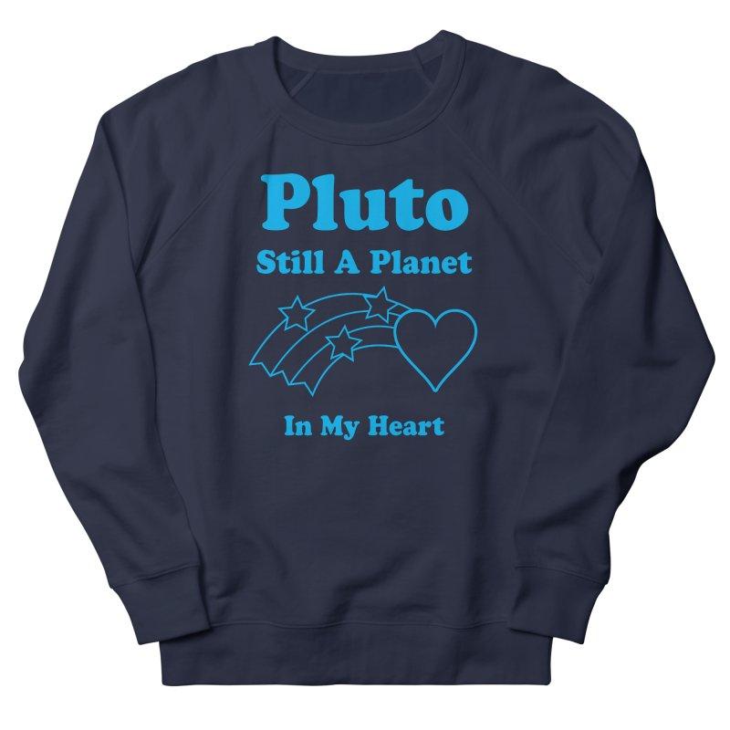 Pluto: Still A Planet in my Heart Men's Sweatshirt by Postlopez