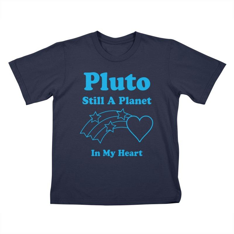 Pluto: Still A Planet in my Heart Kids T-shirt by Postlopez