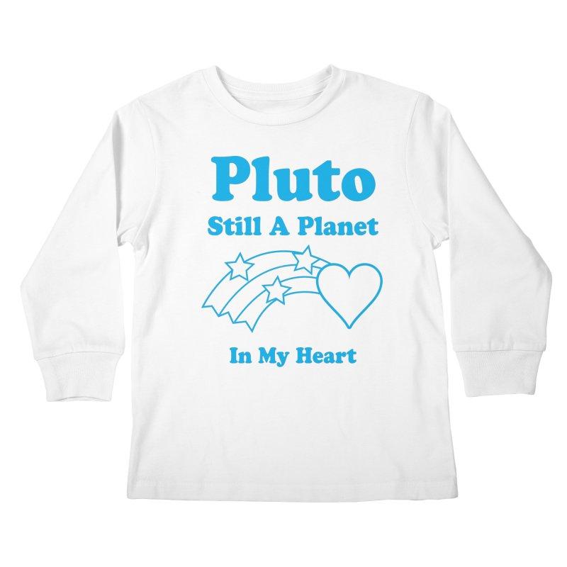 Pluto: Still A Planet in my Heart Kids Longsleeve T-Shirt by Postlopez