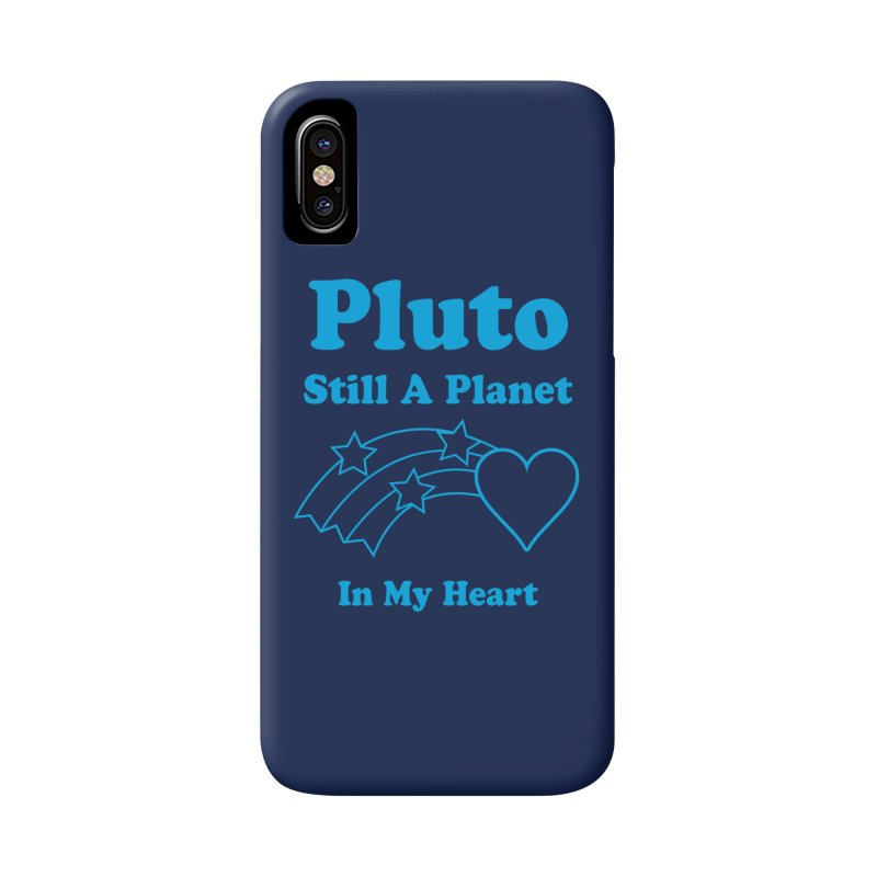 Pluto: Still A Planet in my Heart Accessories Phone Case by Postlopez