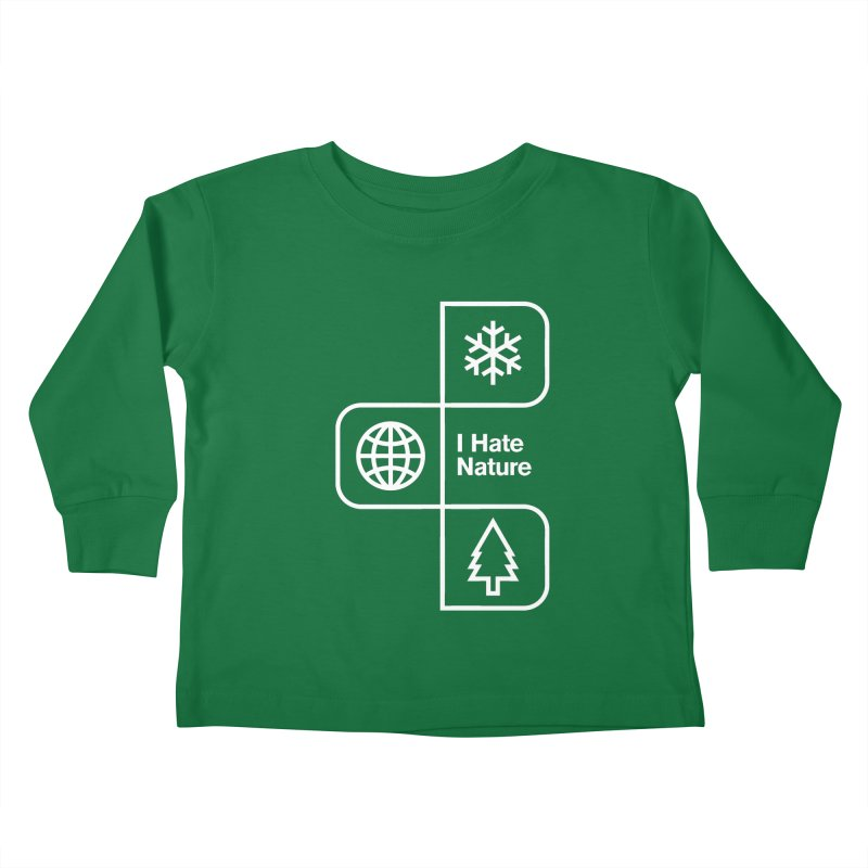 I Hate Nature Kids Toddler Longsleeve T-Shirt by Postlopez