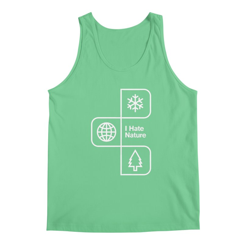 I Hate Nature Men's Tank by Postlopez