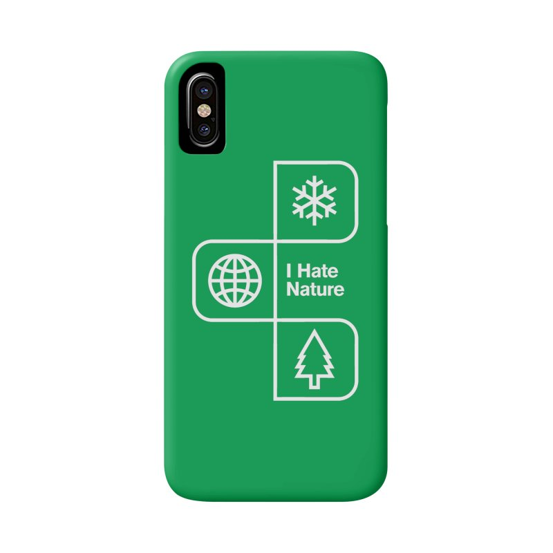I Hate Nature Accessories Phone Case by Postlopez