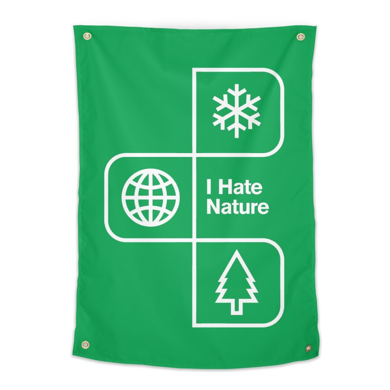 I Hate Nature Home Tapestry by Postlopez
