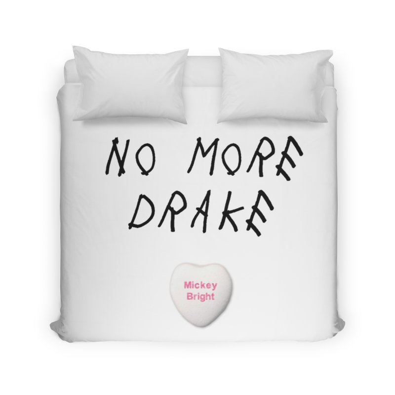 No More Drake_white Home Duvet by Post Zen
