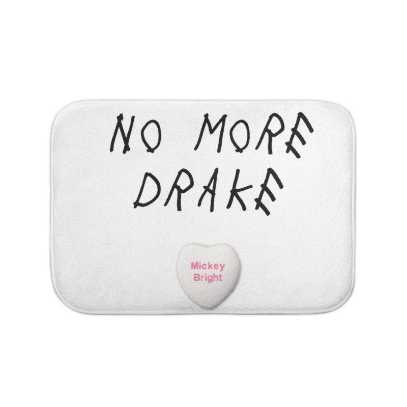 No More Drake_white Home Bath Mat by Post Zen