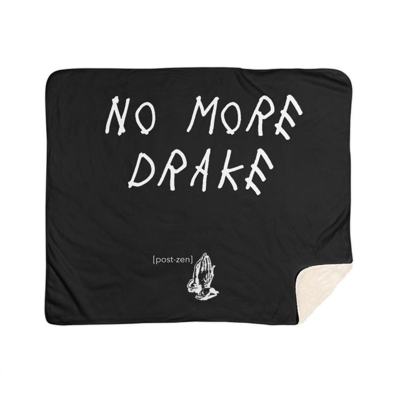 No More Drake_v2 Home Sherpa Blanket Blanket by Post Zen