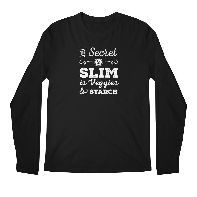 The Secret to Slim Men's Regular Longsleeve T-Shirt by Potato Wisdom's Artist Shop