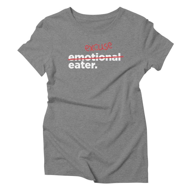Excuse Eater Women's Triblend T-Shirt by Potato Wisdom's Artist Shop