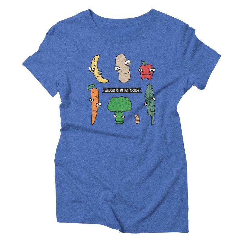 Weapons of Fat Destruction Shirts Women's Triblend T-Shirt by Potato Wisdom's Artist Shop
