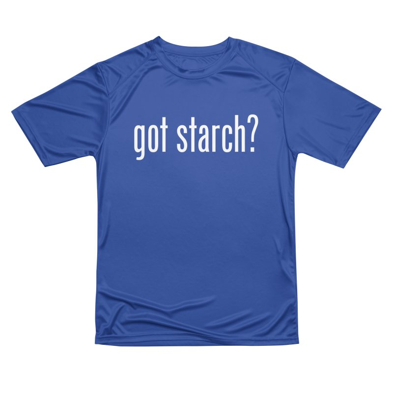 Got Starch? Women's T-Shirt by Potato Wisdom's Artist Shop