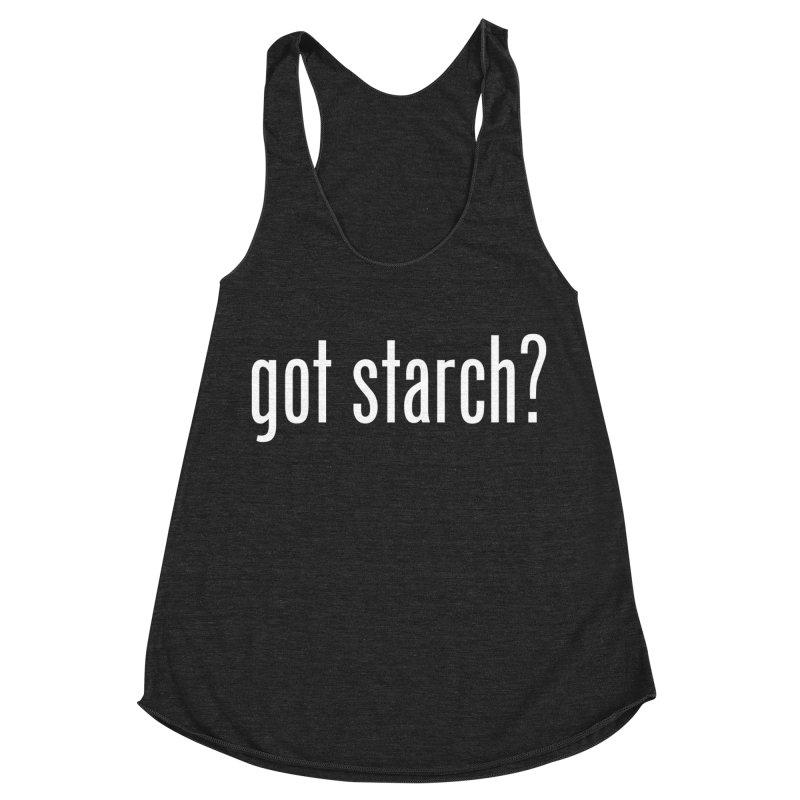 Got Starch? Women's Racerback Triblend Tank by Potato Wisdom's Artist Shop