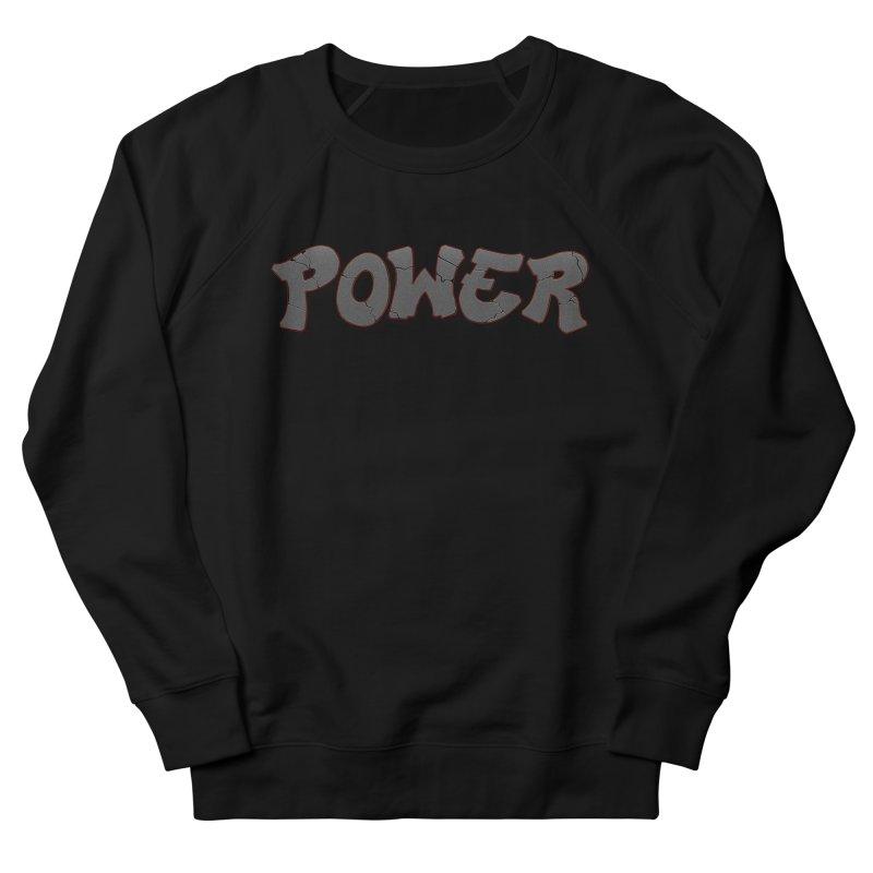 POWER cracks Women's French Terry Sweatshirt by Power Artist Shop