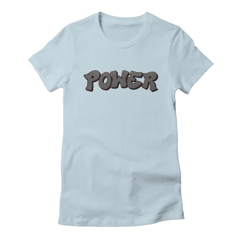 POWER cracks Women's Fitted T-Shirt by Power Artist Shop