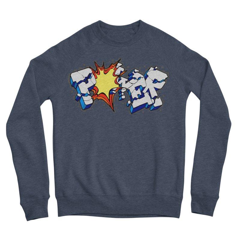 POWER explode Women's Sponge Fleece Sweatshirt by Power Artist Shop