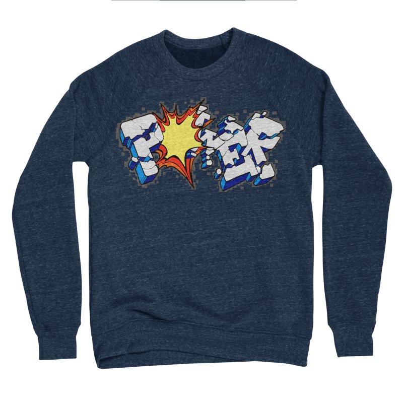POWER explode Men's Sponge Fleece Sweatshirt by Power Artist Shop