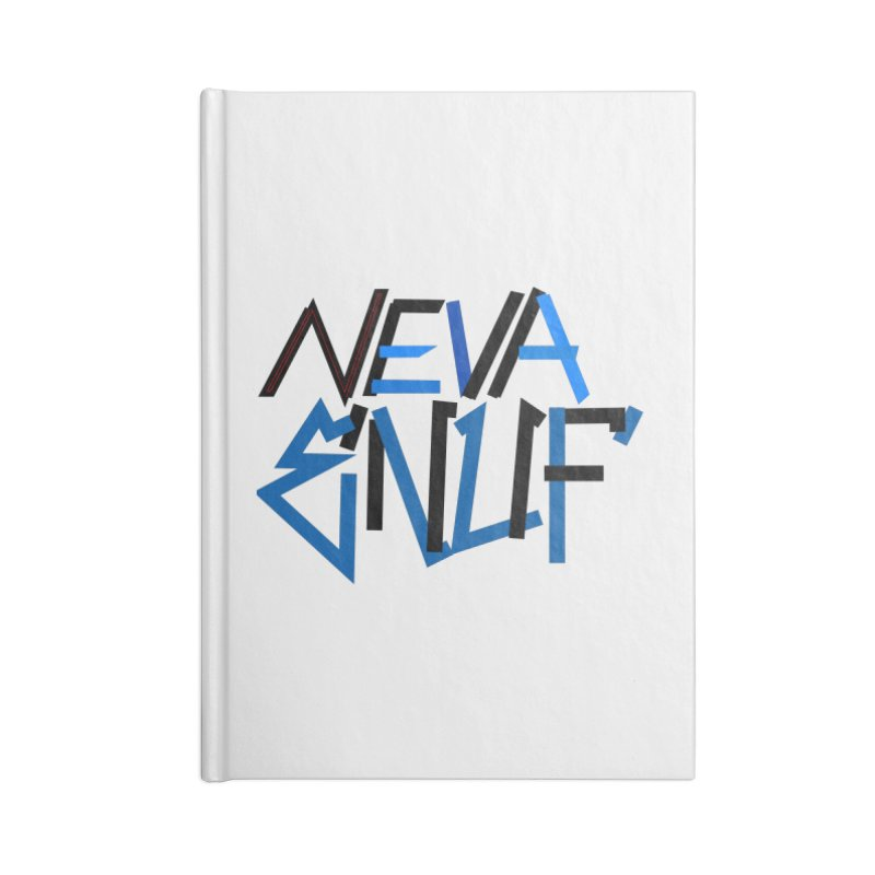 Neva Enuf Accessories Blank Journal Notebook by Power Artist Shop