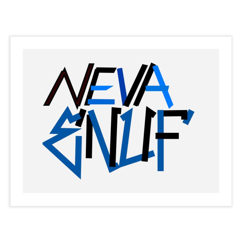 Neva Enuf Home Fine Art Print by Power Artist Shop