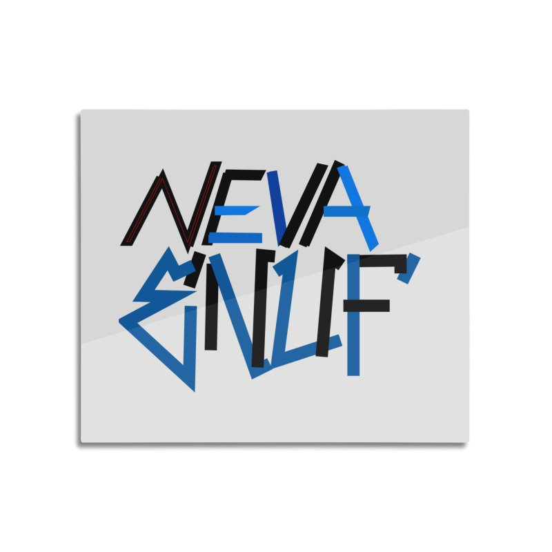 Neva Enuf Home Mounted Aluminum Print by Power Artist Shop