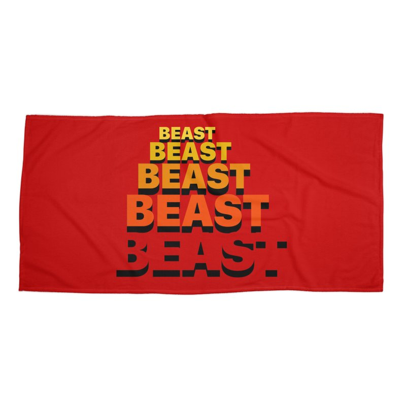 Beast Beast Beast Accessories Beach Towel by Power Artist Shop