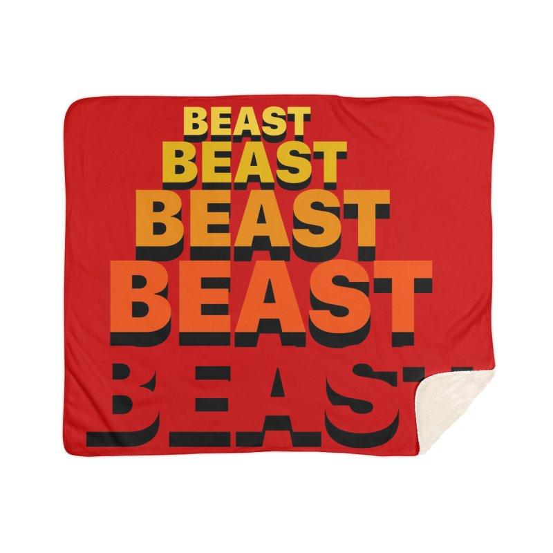 Beast Beast Beast Home Sherpa Blanket Blanket by Power Artist Shop
