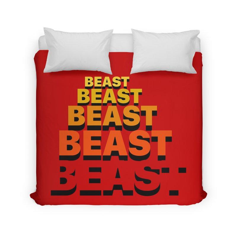 Beast Beast Beast Home Duvet by Power Artist Shop