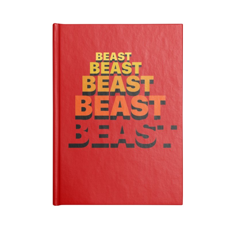 Beast Beast Beast Accessories Blank Journal Notebook by Power Artist Shop