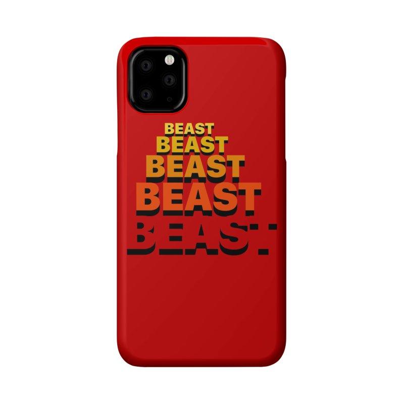 Beast Beast Beast Accessories Phone Case by Power Artist Shop