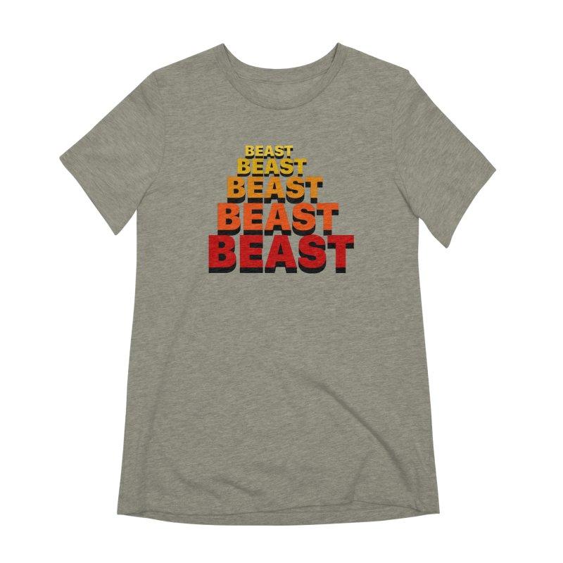 Beast Beast Beast Women's Extra Soft T-Shirt by Power Artist Shop