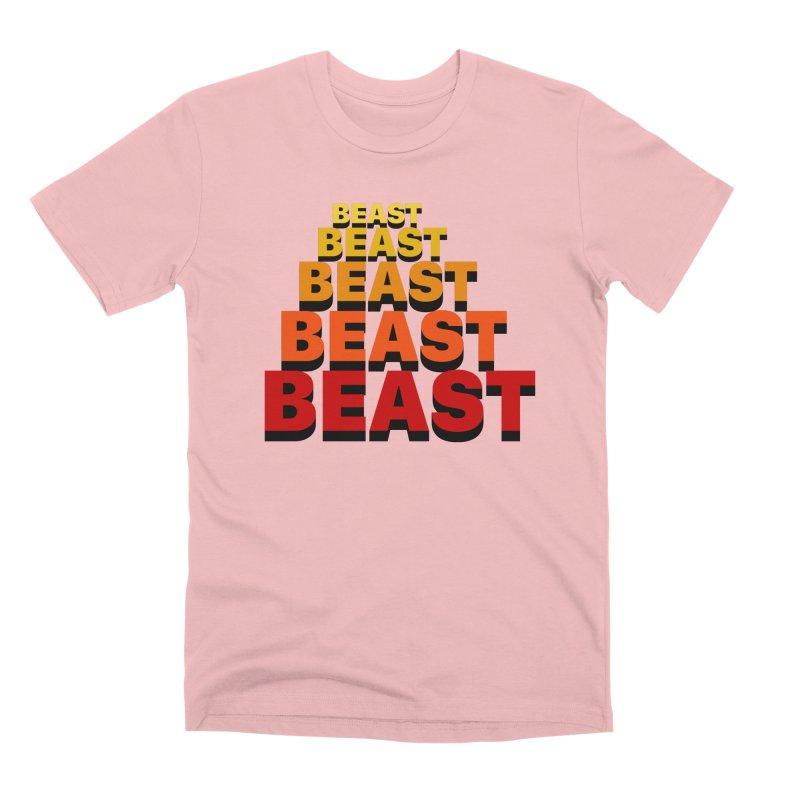 Beast Beast Beast Men's Premium T-Shirt by Power Artist Shop