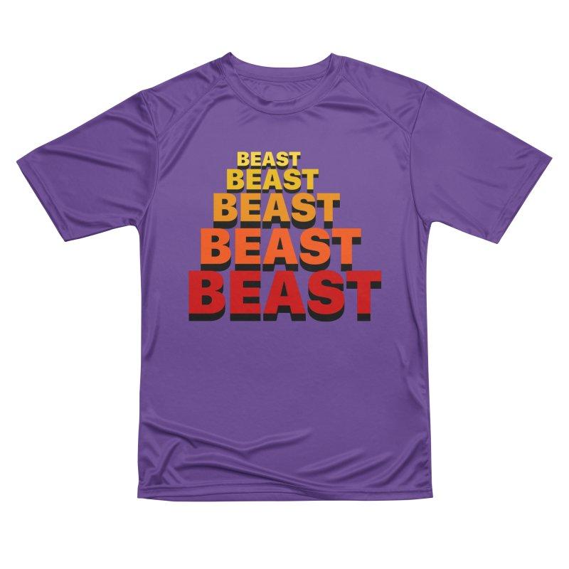 Beast Beast Beast Men's Performance T-Shirt by Power Artist Shop