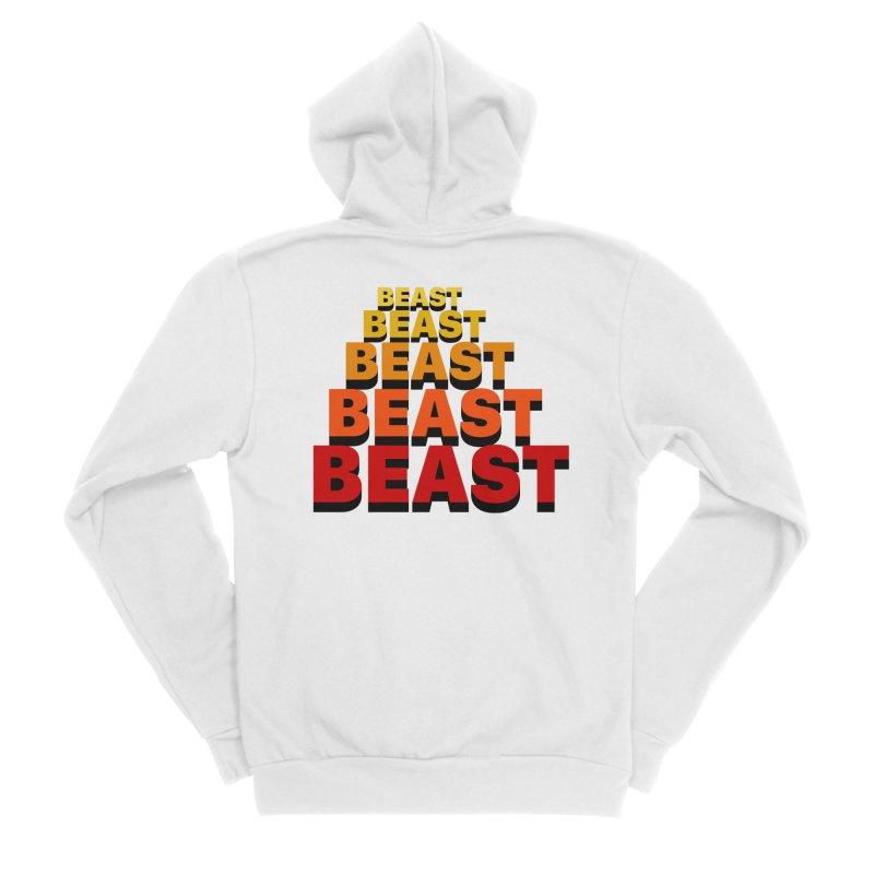 Beast Beast Beast Women's Sponge Fleece Zip-Up Hoody by Power Artist Shop