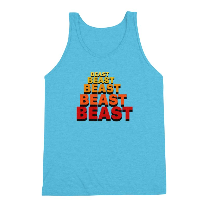 Beast Beast Beast Men's Triblend Tank by Power Artist Shop