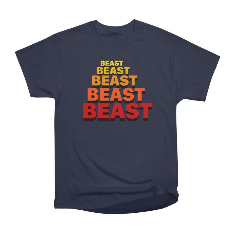Beast Beast Beast Women's Heavyweight Unisex T-Shirt by Power Artist Shop