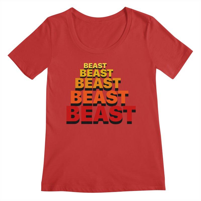 Beast Beast Beast Women's Regular Scoop Neck by Power Artist Shop