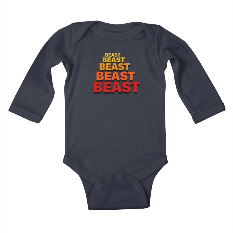 Beast Beast Beast Kids Baby Longsleeve Bodysuit by Power Artist Shop